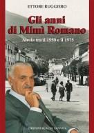 Gli anni di Mimmì Romano - di Ettore Ruggiero