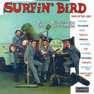 trashmen - Surfin Bird cd