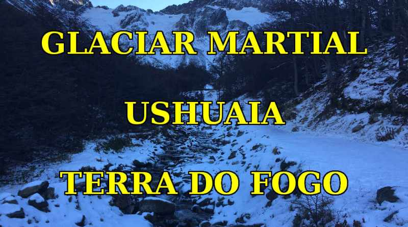 Glaciar Martial em Ushuaia - Terra do Fogo