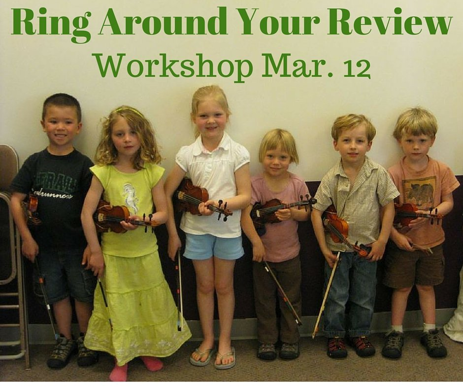 Workshop Mar. 12: Ring Around Your Review