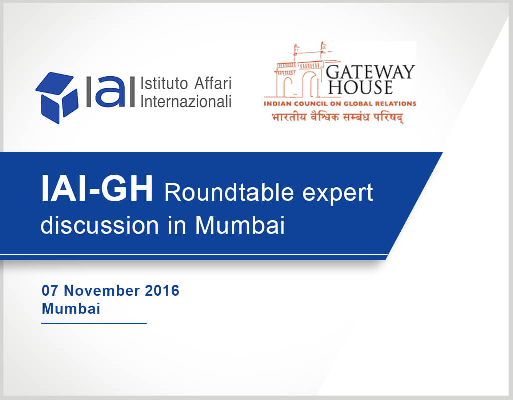 IAI-GH Roundtable expert discussion in Mumbai - IAI and Gateway House