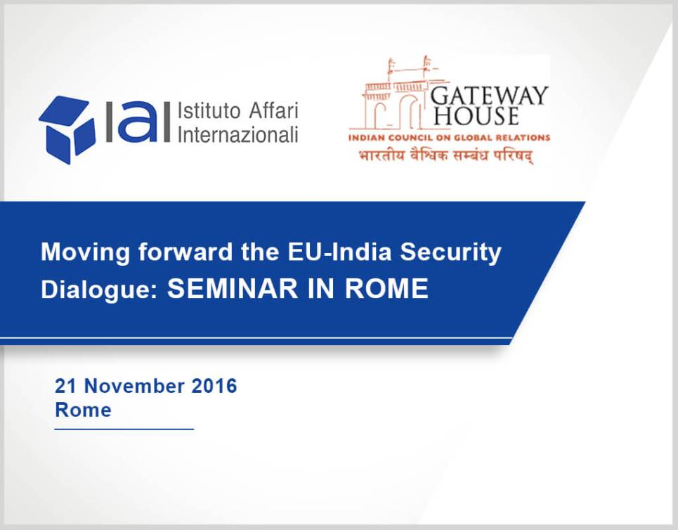 Moving forward the EU India Security Dialogue: Seminar in Rome