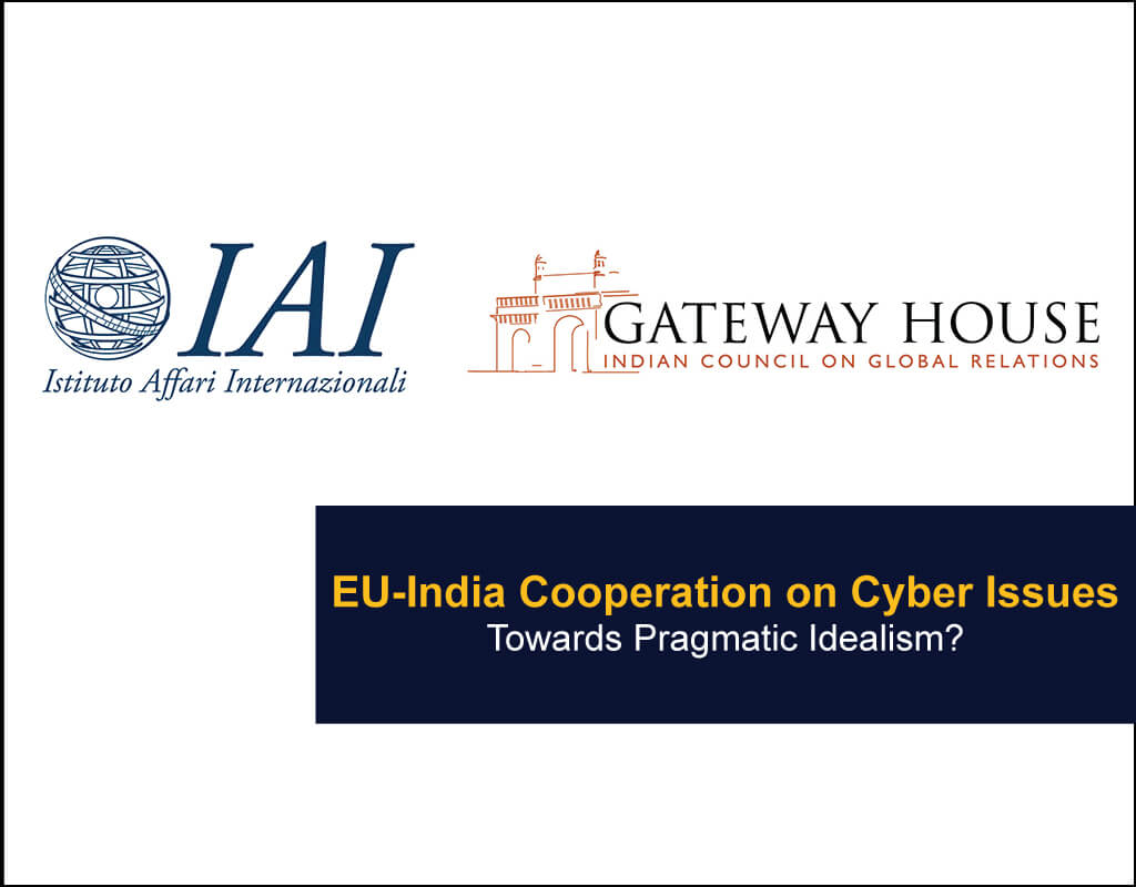 EU-India Cooperation on Cyber Issues - Towards Pragmatic Idealism? - EU India Twinning Think Tanks Initiative