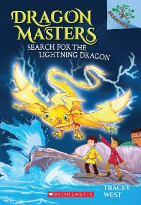 Search for the Lightning Dragon: A Branches Book (Dragon Masters #7), Volume 7