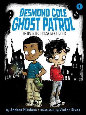 The Haunted House Next Door, Volume 1