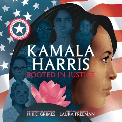 Kamala Harris: Rooted in Justice