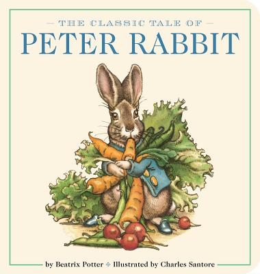 The Classic Tale of Peter Rabbit Oversized Padded Board Book, Volume 13: The Classic Edition