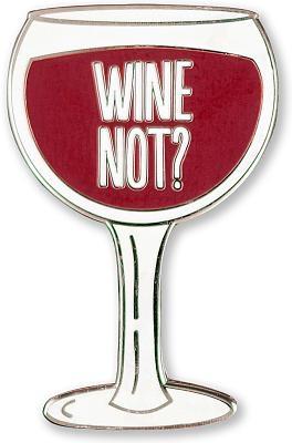 Enamel Pin Wine Not?
