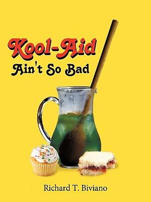 Kool-Aid Ain't So Bad