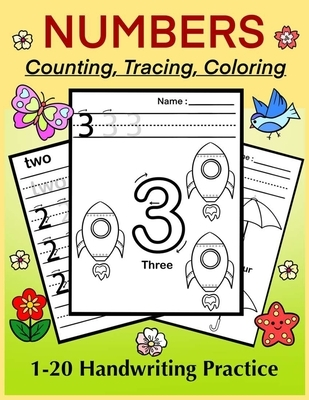 NUMBERS - Counting, Tracing, Coloring. 1-20 Handwriting Practice: Number Tracing Book for Preschoolers and Kids, Numbers Practice Workbook