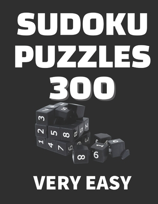 Sudoku 300 puzzles very easy: Soduko large print, 300 Puzzles Book for Adults & Seniors, Even the little ones