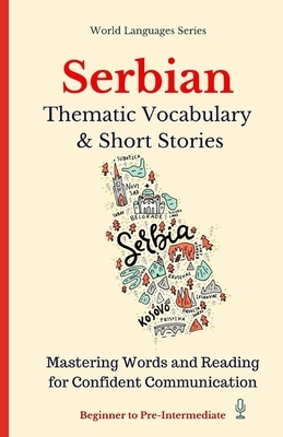 Serbian: Thematic Vocabulary and Short Stories