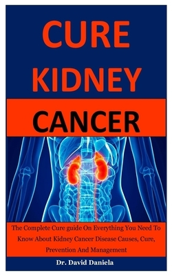 Kidney Cancer: Everything You Need To Know About Kidney Cancer