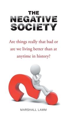 The Negative Society