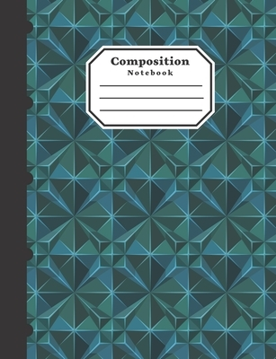 """Composition Notebook: Notebook ideal gift for Students, Geometric Pattern blue and green cover. 7.44"""" x9.69"""", College Ruled, 80 Sheet (160 P"""
