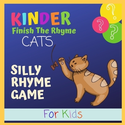 Kinder Finish The Rhyme Cats: Silly Rhyme Game for Kids