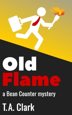 Old Flame: a Bean Counter mystery