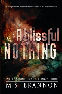 A Blissful Nothing