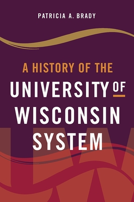 A History of the University of Wisconsin System