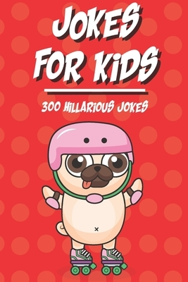 300 Jokes for kids: The silliest and funniest Jokes to make your kids and family laugh out loud- The best hillarious Jokes, Tricky Tongue