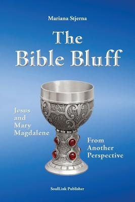 The Bible Bluff: Jesus and Mary Magdalene from Another Perspective