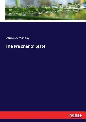 The Prisoner of State
