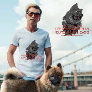 life-is-better Eurasier T-Shirt Motiv