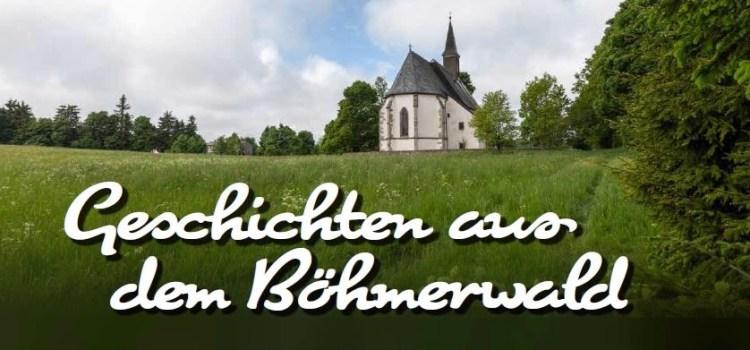 Geschichten aus dem Böhmerwald
