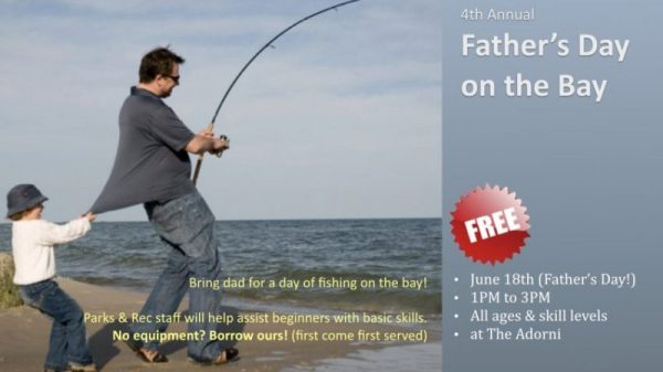 Take Dad Fishing! 4th Annual Father's Day on the Bay ...