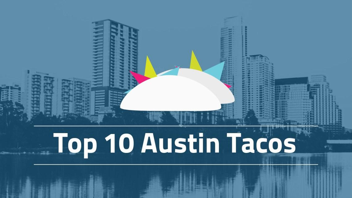 Best Breakfast Tacos in Austin!
