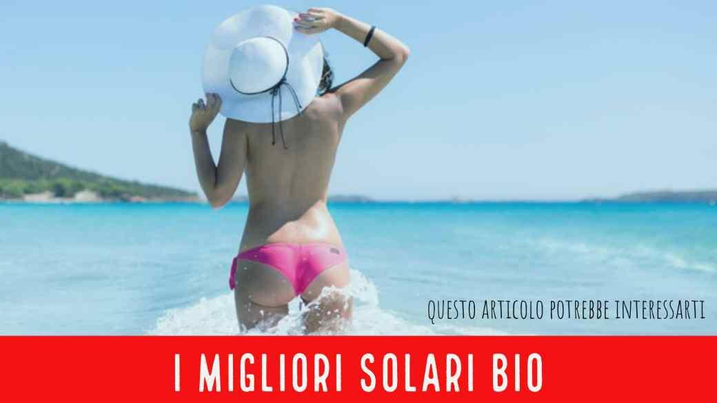 migliori solari biologici