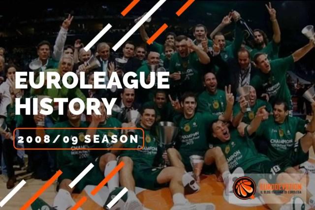 Euroleague Story 2008-09: il quinto titolo del Pana di Obradovic