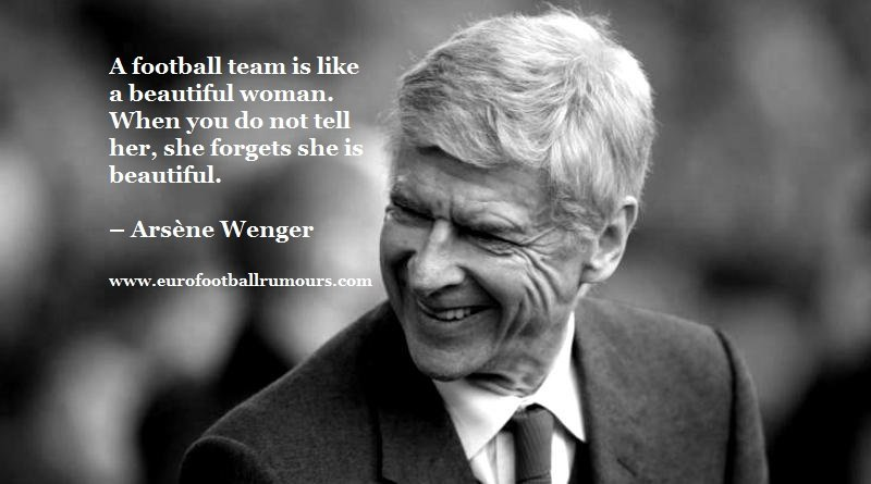 Football Quotes 7 - Arsene Wenger