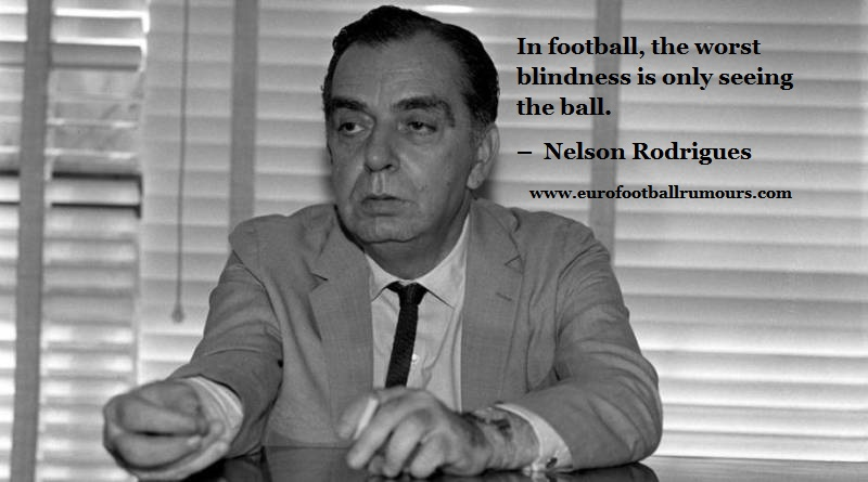 Football Quotes 36 Nelson Rodrigues