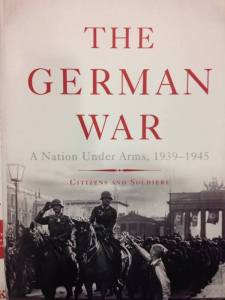 "Nicholas Stargardt ""The German War"" (Basic Books, 2015)"