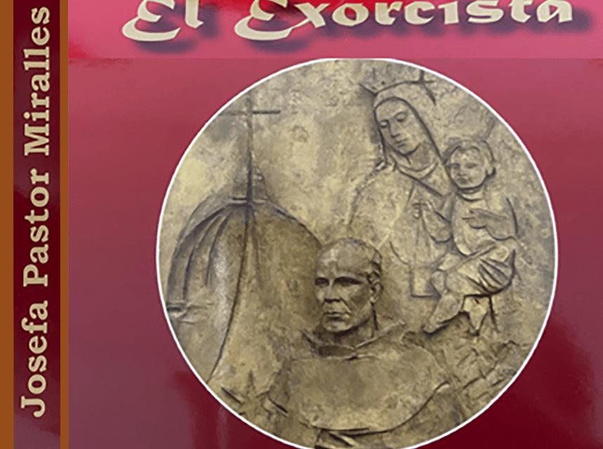 «El Exorcista» – Josefa Pastor Miralles
