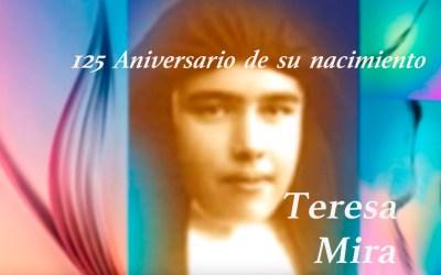 125 ANIVERSARIO DEL NACIMIENTO DE TERESA MIRA GARCÍA