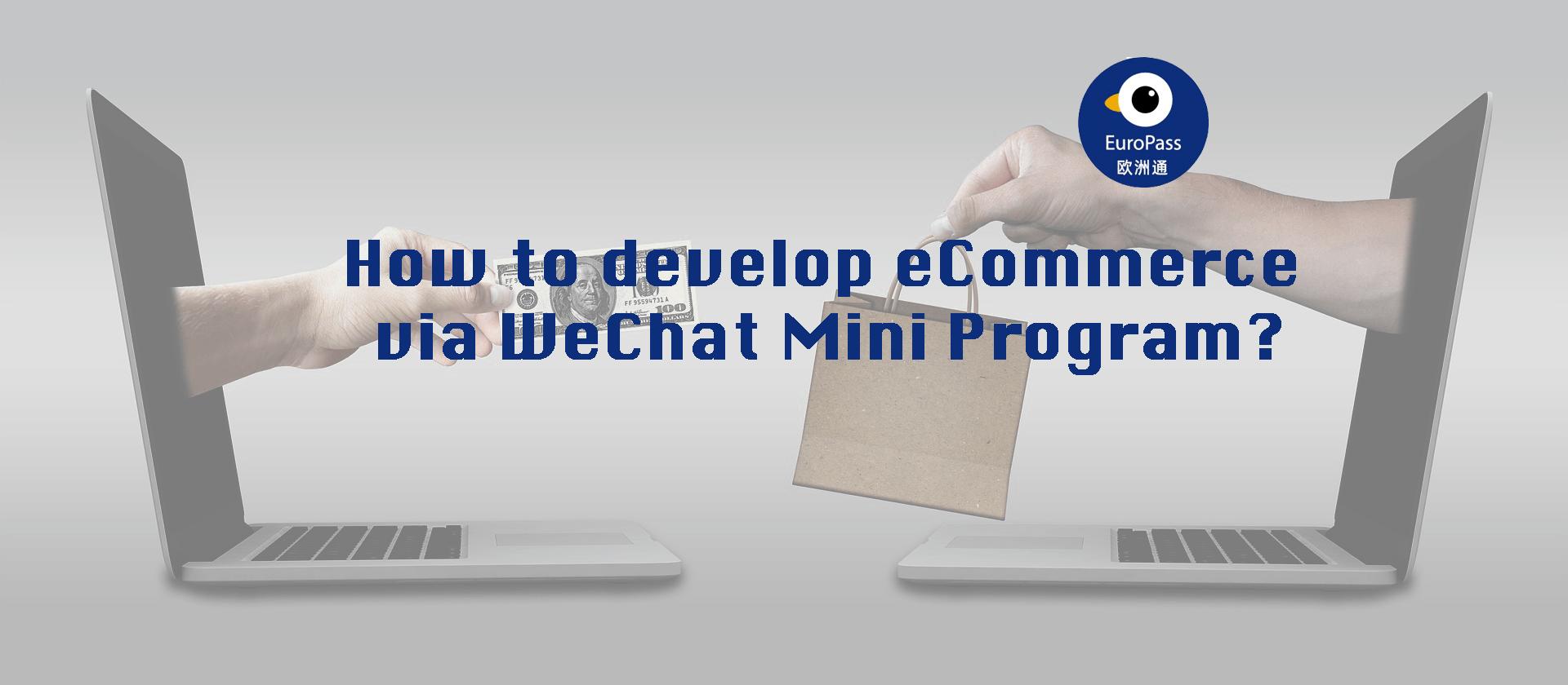 WeChat Mini Program & eCommerce