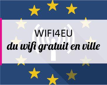 L'UE et le Marché unique du numérique - L'initiative WiFi4EU