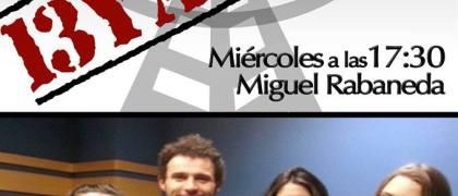 13 y Acción con Miguel Rabaneda