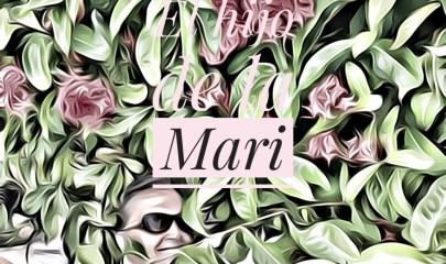 El hijo de La Mari