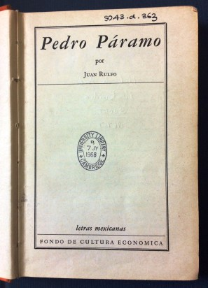 First edition of Pedro Páramo, 1955 (9743.d.363)
