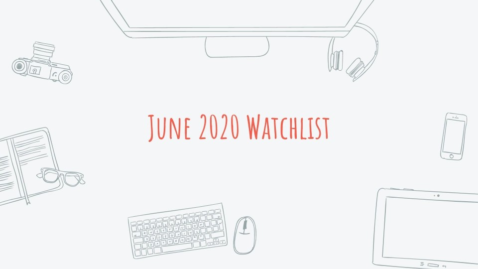 Read more about the article 3 Stocks on my June 2020 Watchlist