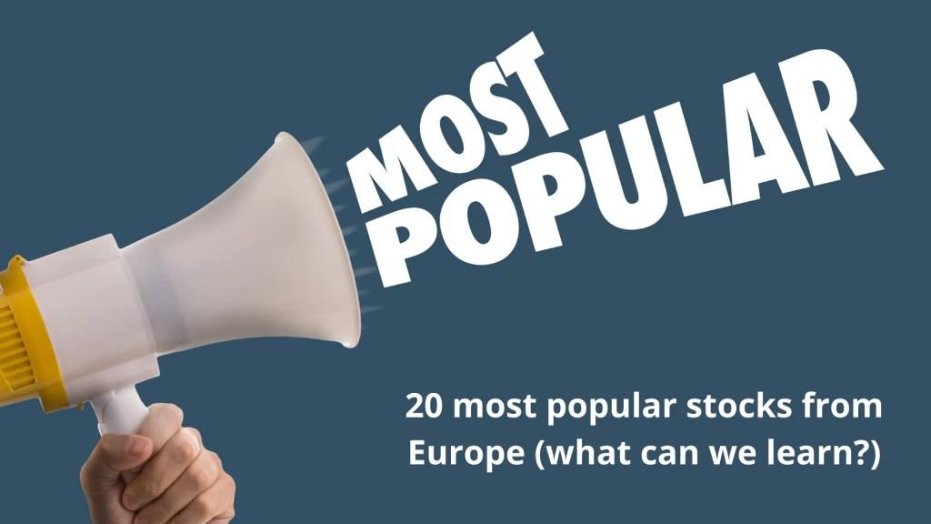 Most popular stocks Europe