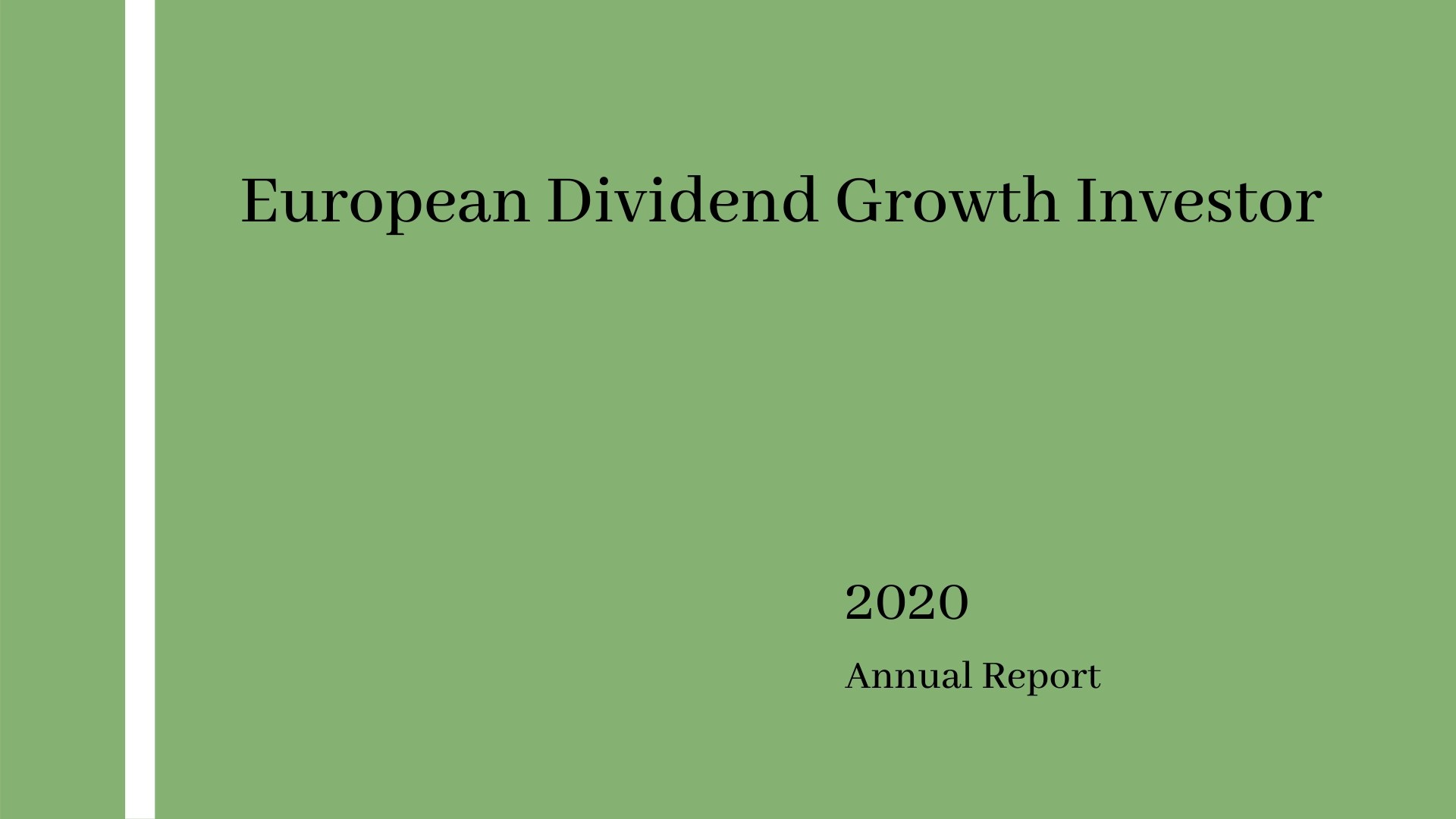 Read more about the article Annual Report 2020 – European Dividend Growth Investor