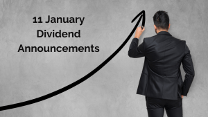 Read more about the article 11 January Dividend Announcements  from Europe and the US