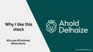 Read more about the article Why I like to own Ahold Delhaize stock so much