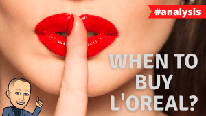 Read more about the article L'Oréal stock analysis | When to buy the stock?