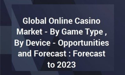 Global Online Casino Market Opportunities and Forecast 2013-2017 & 2018E-2023F with Analysis of Bettson, 888, The Stars Group, GVC, NetEnt, PaddyPower Betfair, Kindred & William Hill