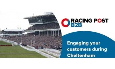 Engaging your customers at Cheltenham with Racing Post B2B